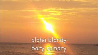 alpha blondy bory samory
