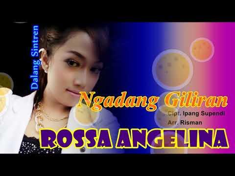 NGADANG GILIRAN - ROSSA ANGELINA [TARLING CIREBONAN]