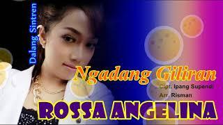 Download lagu NGADANG GILIRAN - ROSSA ANGELINA [TARLING CIREBONAN]