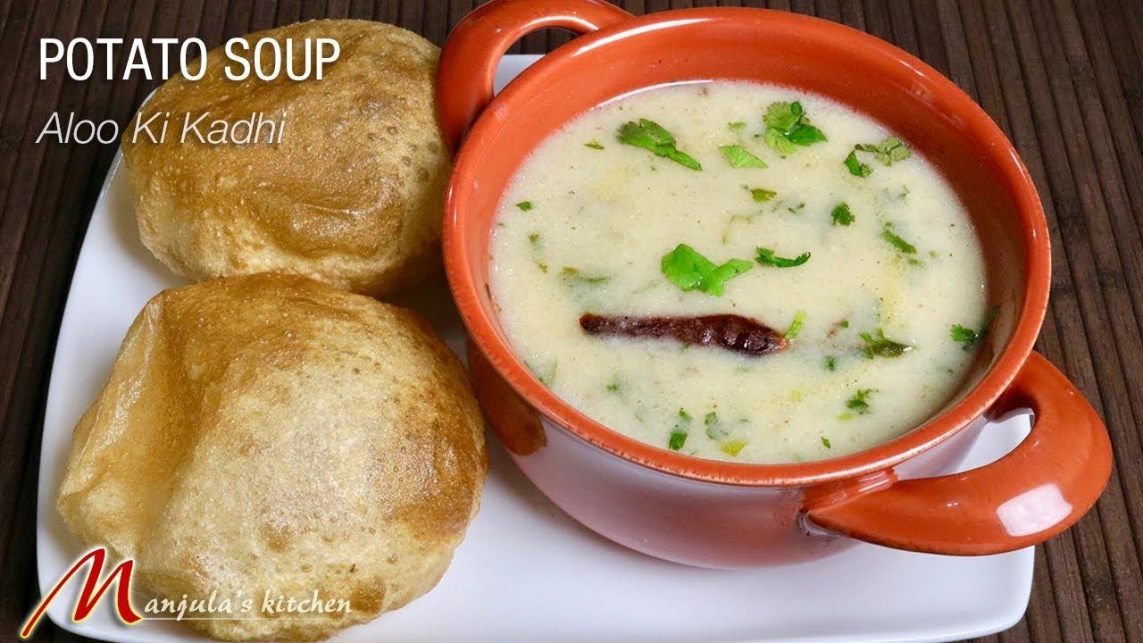 Potato Soup (Aloo ki Kadhi) by Manjula