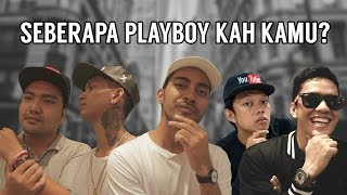 Seberapa Playboy Kah Kamu Ft Arief Muhammad Young Lex Bayu Skak Ibob Tarigan Gamal1990