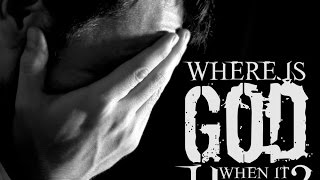 Where Is God When It Hurts (Genesis 4:5-8)