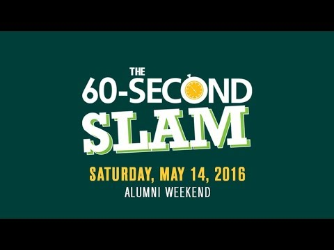 60 Second SLAM   Alumni Weekend 2016