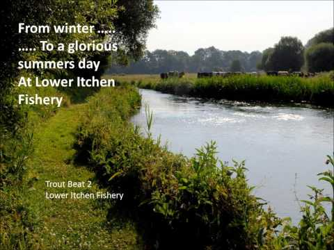 Greetings from all at Lower Itchen Fishery