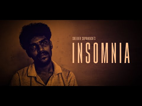 INSOMNIA | Sreedev Suprakash | Malayalam Short Film | Vagabonds media cafe | 2018 | HD