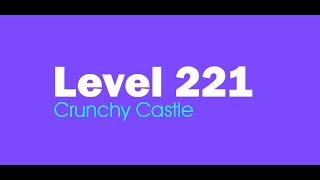 Candy Crush Saga level 221 Help,Tips,Tricks and Cheats