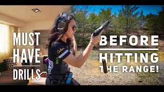 MUST HAVE DRILLS before your 1ST RANGE TIME!
