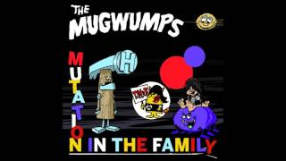 "The Mugwumps - ""Mutant Love"""