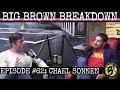 Big Brown Breakdown - Episode 62: Chael Sonnen