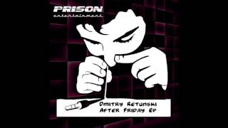 Dmitry Retunski - After Friday