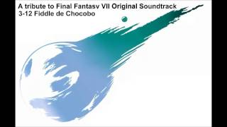 FF7 OST Re-instrumented - 3.12 : Fiddle de Chocobo