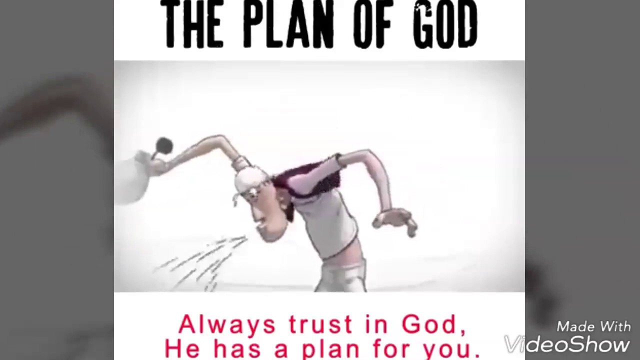 The Plan of God