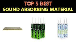Best Sound Absorbing Material 2018