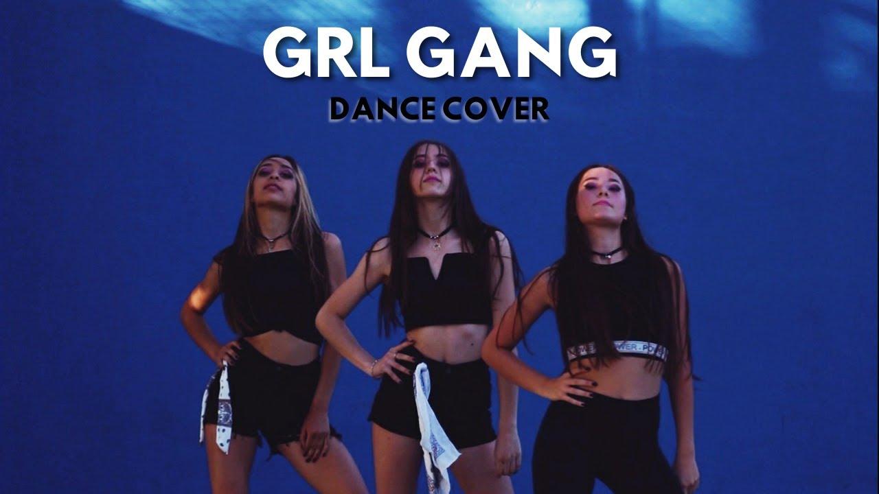 GRL GANG - Dance Cover ♡ BBHMM Remix