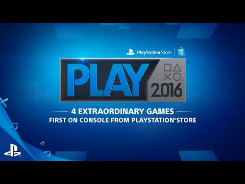 PlayStation Store PLAY 2016 Lineup :60 Second Trailer