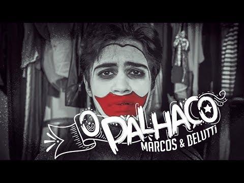 Marcos e Belutti - O Palhaço | #Acredite