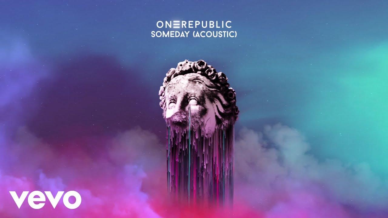 OneRepublic - Someday (Acoustic) [Official Audio] - YouTube