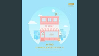Provided to YouTube by Interpark Corp Dreams Come True · 아스트로 (...