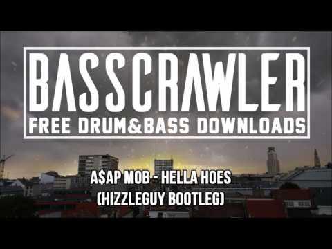 A$AP MOB - Hella Hoes (Hizzleguy Bootleg) (FREE DOWNLOAD)