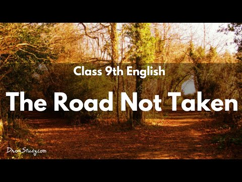 The Road Not Taken  | CBSE Class 9 English | Video Lecture In Hindi