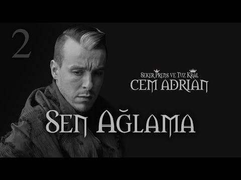 Cem Adrian - Sen Ağlama (Official Audio)