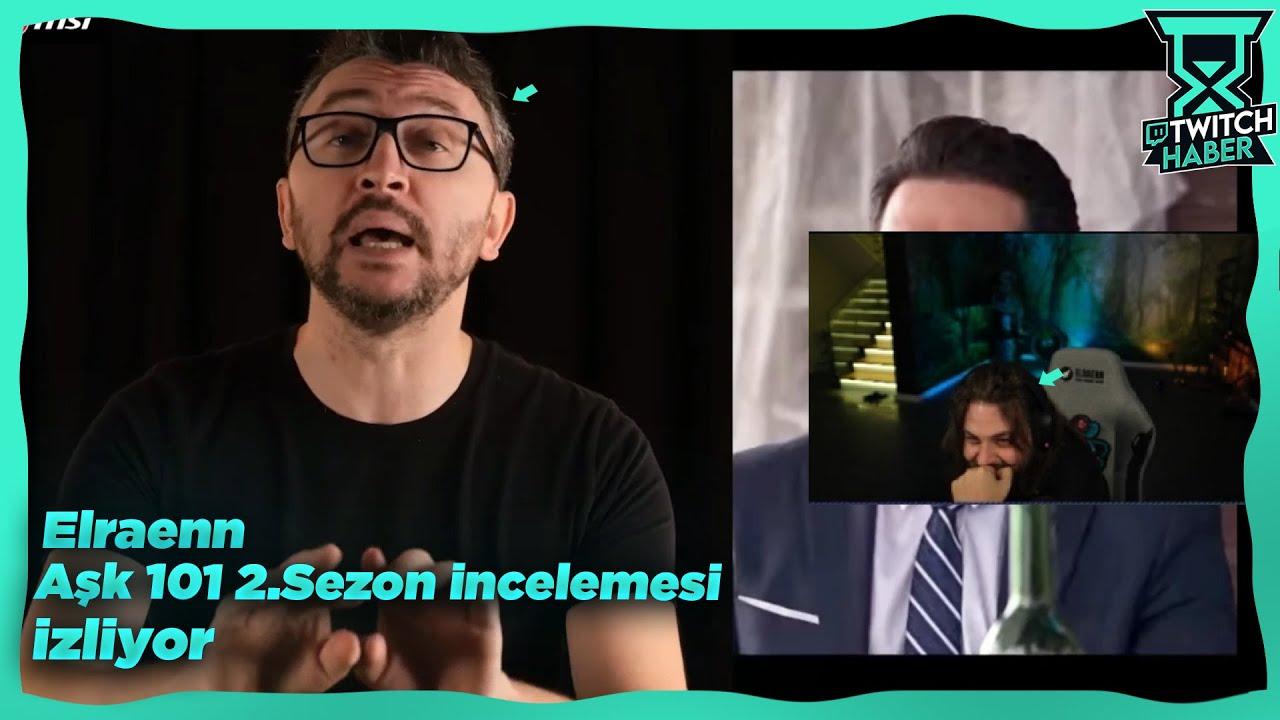 """Elraenn - """"AŞK 101- 2. Sezon İncelemesi - Türkiye'nin YENİ En Saçma Sahnesi"""" İzliyor (Murat Soner)"""
