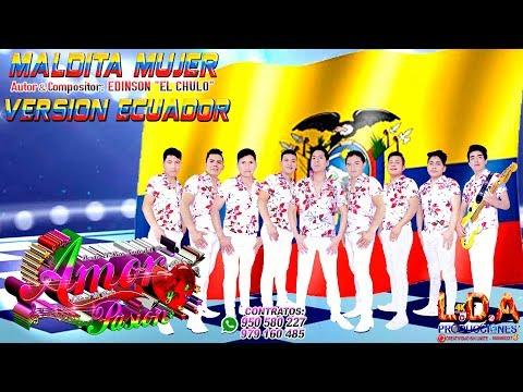 maldita-mujer-version-ecuador---exito-original-de-amor-y-pasion-2019-❤suscribete-a-este-canal❤