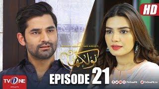 Naulakha | Episode 21 | TV One Drama