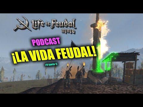 LiF MMO - ¡La Vida Feudal! - Mapa Político y tertulia | Podcast #0 (parte 1)
