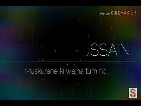 Arman Hussain - Muskurane Ki Wajha Tum Ho.. With Lyrics (full Song) Citylights  Movie