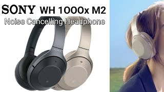 Sony wh 1000xm2 noise cancelling headphones, officials product