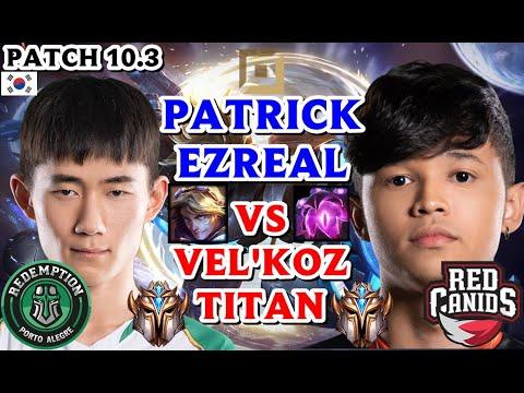 PATRICK EZREAL VS VEL'KOZ ( TITAN ) ADC PATCH 10.3