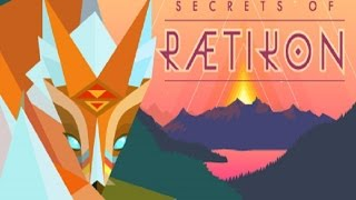 "Let's Play Secrets of Raetikon - ""Is That Your Mating Call?"""