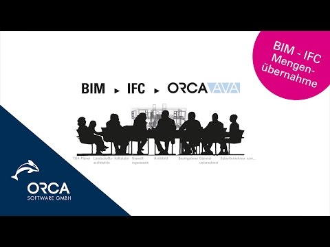 BIM - IFC Mengenübernahme in ORCA AVA