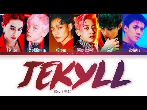 EXO Jekyll Lyrics (엑소 지킬 가사) [Color Coded Lyrics/Han/Rom/Eng]