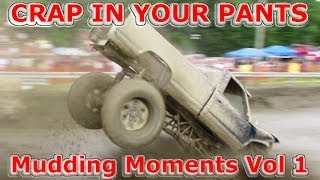 CRAP IN YOUR PANTS MUDDING MOMENTS VOL 01 - CRASHES - CLOSE CALLS - AND BIG JUMPS