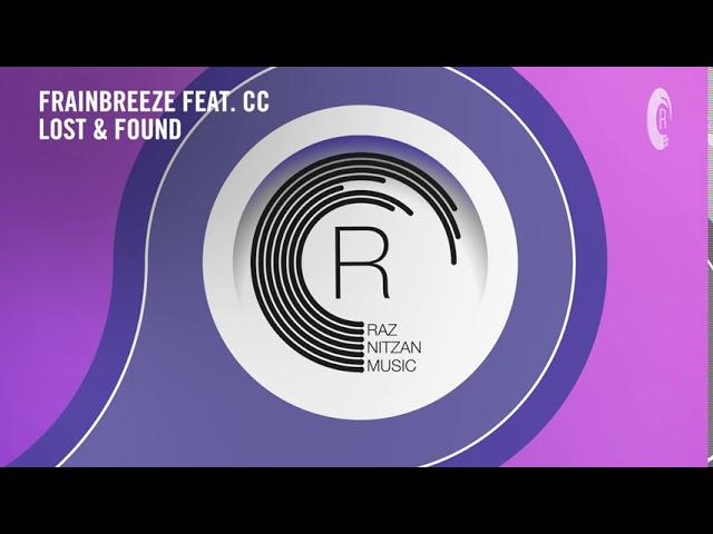 VOCAL TRANCE: Frainbreeze feat. CC - Lost & Found [RNM] + LYRICS