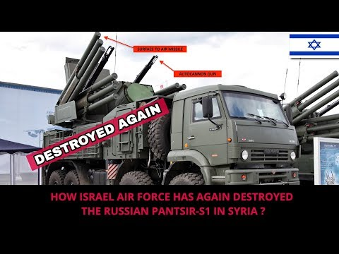 ISRAEL AGAIN DESTROYS RUSSIAN PANTSIR S1 IN SYRIA