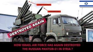 israel-again-destroys-russian-pantsir-s1-in-syria