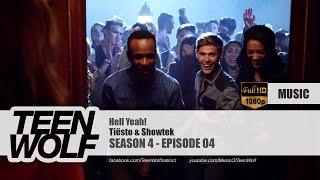 Tiësto & Showtek - Hell Yeah! | Teen Wolf 4x04 Music [HD]