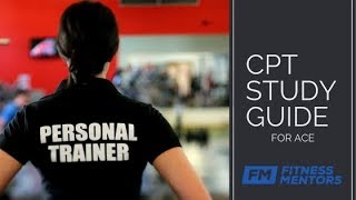 ACE Personal Trainer Study Guide: How to Pass the ACE CPT Exam (5 Secrets)