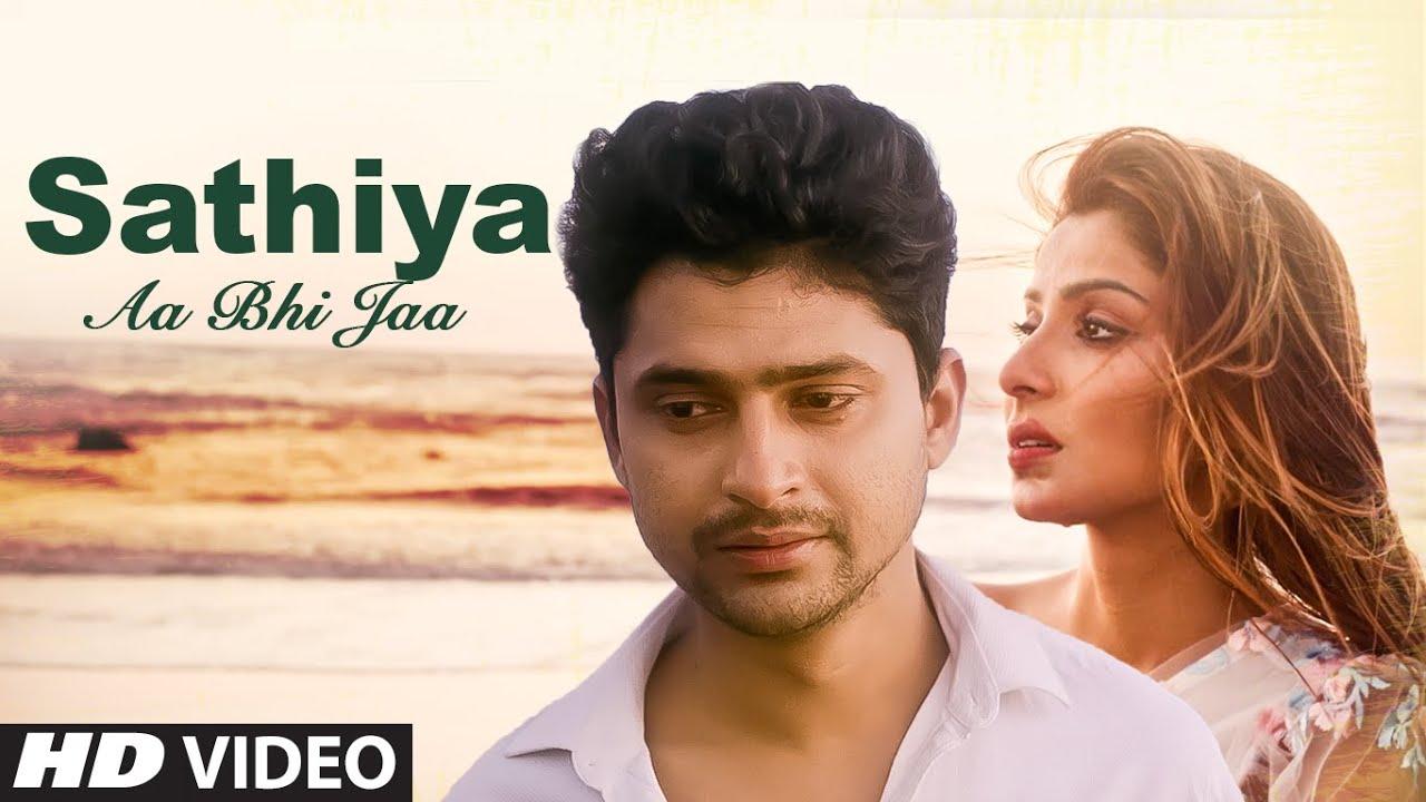 Saathiya Aa Bhi Ja New Video Song Vyom Singh Rajput,Aavya Dubey Feat.Sana Sultan Khan, Rudra Chauhan