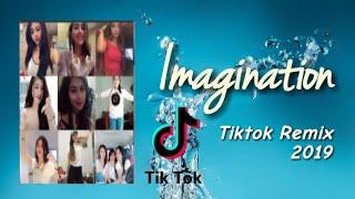 IMAGINATION TikTok Remix 2019