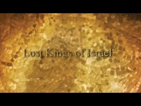 The Lost Kings of Israel