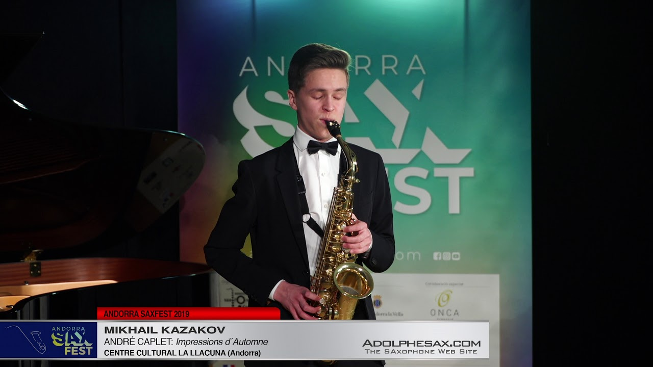 Andorra SaxFest 2019 1st Round   Mikhail Kazakov   Impressions d´Automne by Andre Caplet