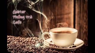 Nhạc Phòng trà 2019 ( Nhạc cho Quán cafe ) Hòa Tấu Guitar Ngọt ngào
