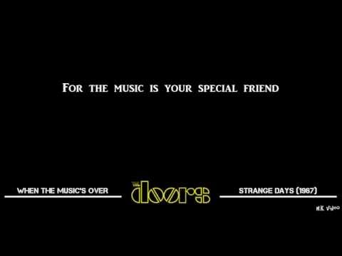 Lyrics For When The Music's Over - The Doors