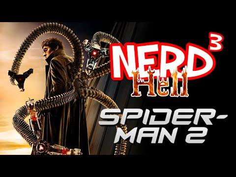 Nerd³'s Hell... Spider-Man 2