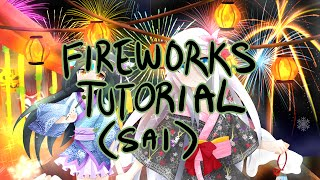 【Tutorial】How to Draw Fireworks (in PaintTool Sai)