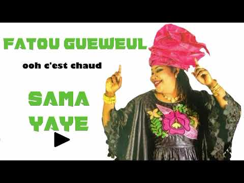 Fatou Guewel Sama Yaye